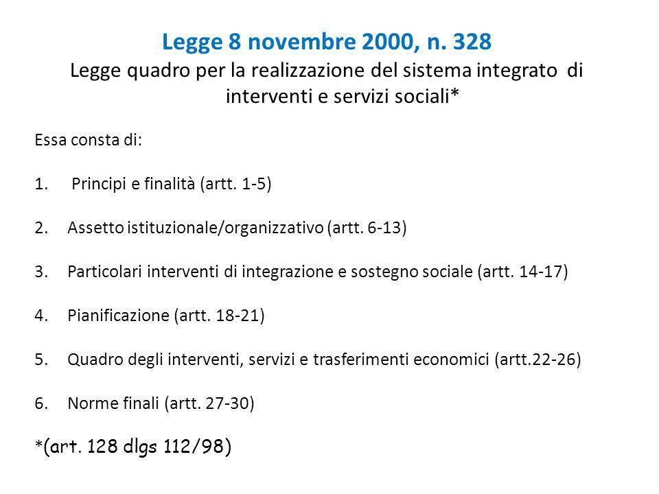Legge 8 novembre 2000, n. 328 Legge quadro per la realizzazione del sistema integrato di interventi e servizi sociali*