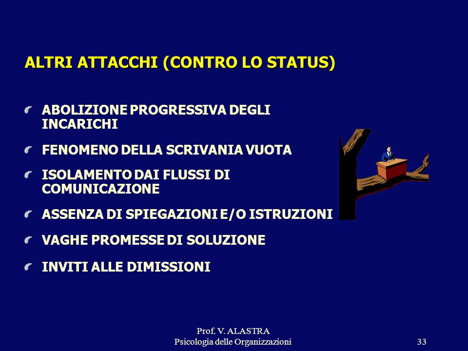 ALTRI ATTACCHI (CONTRO LO STATUS)