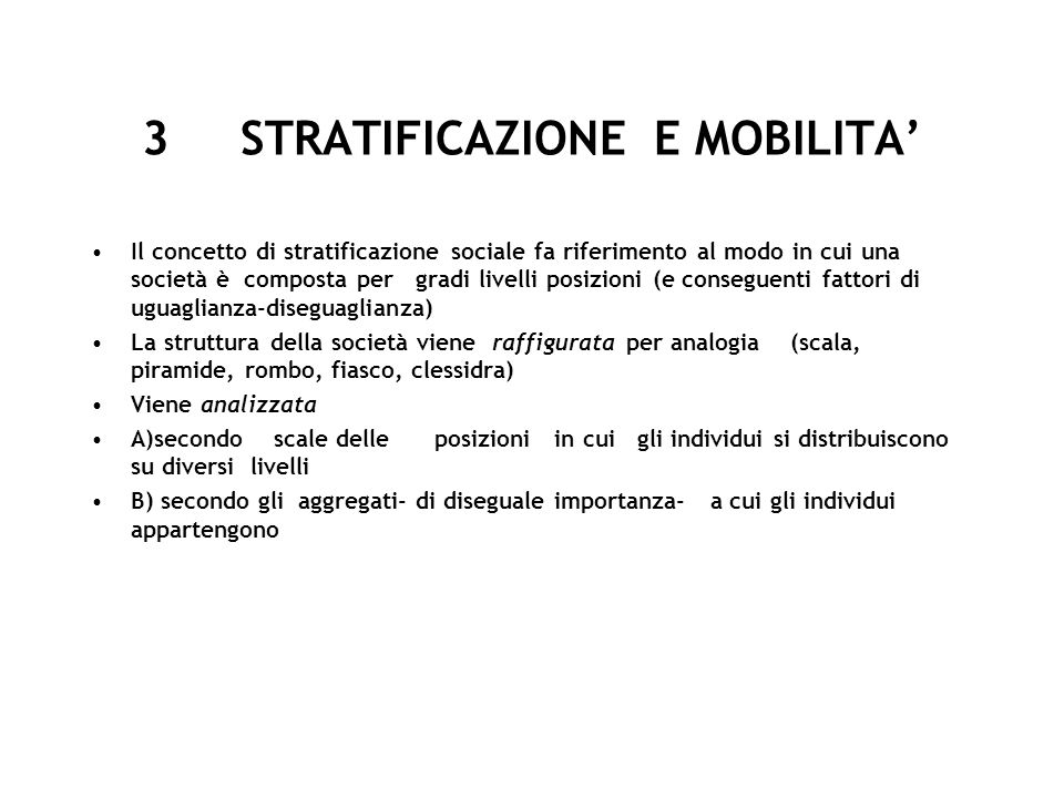 3 STRATIFICAZIONE E MOBILITA'