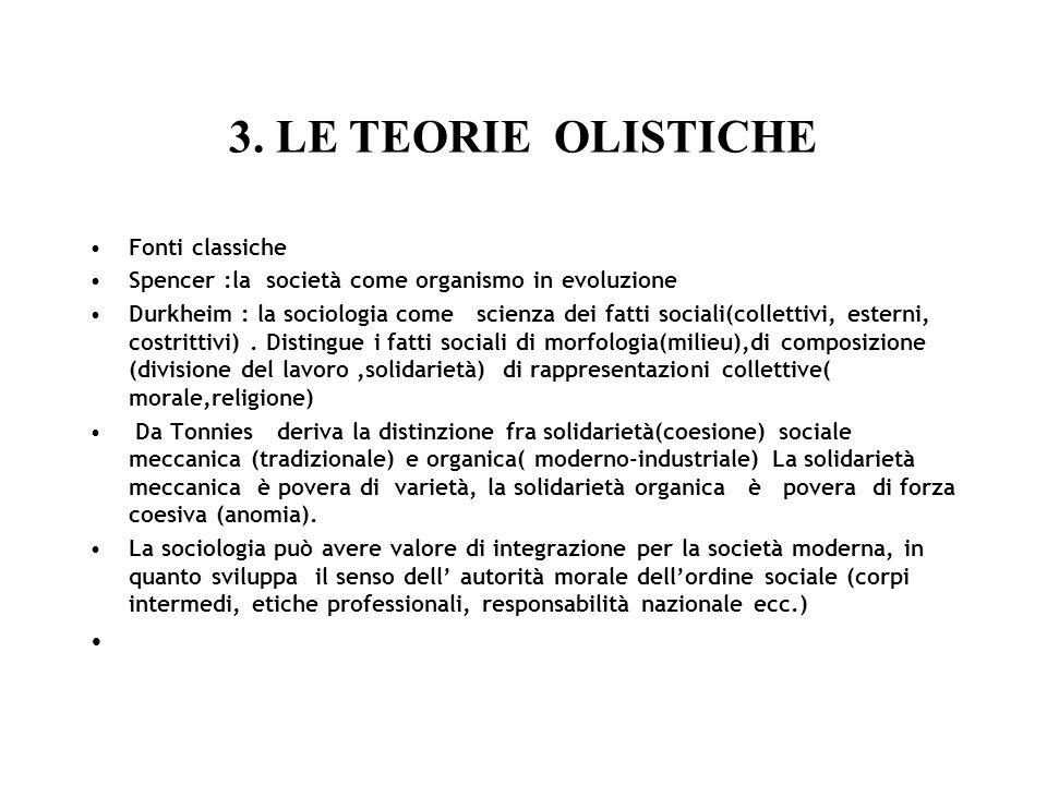 3. LE TEORIE OLISTICHE Fonti classiche