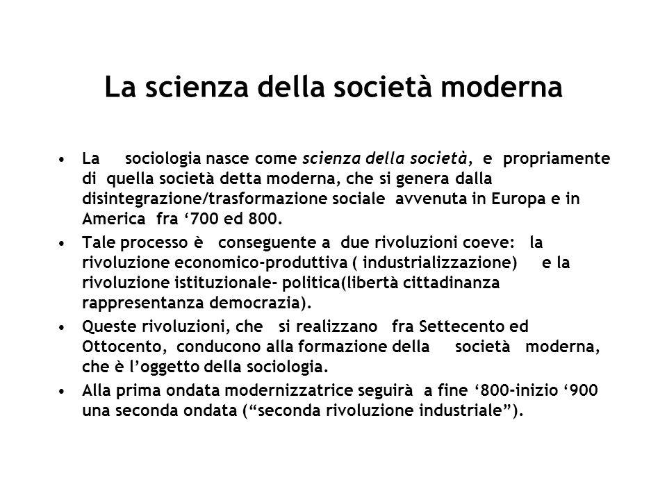 La scienza della società moderna