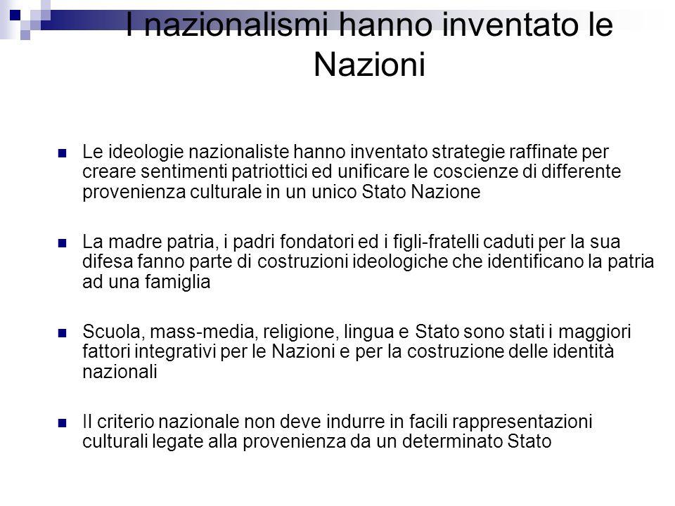 I nazionalismi hanno inventato le Nazioni