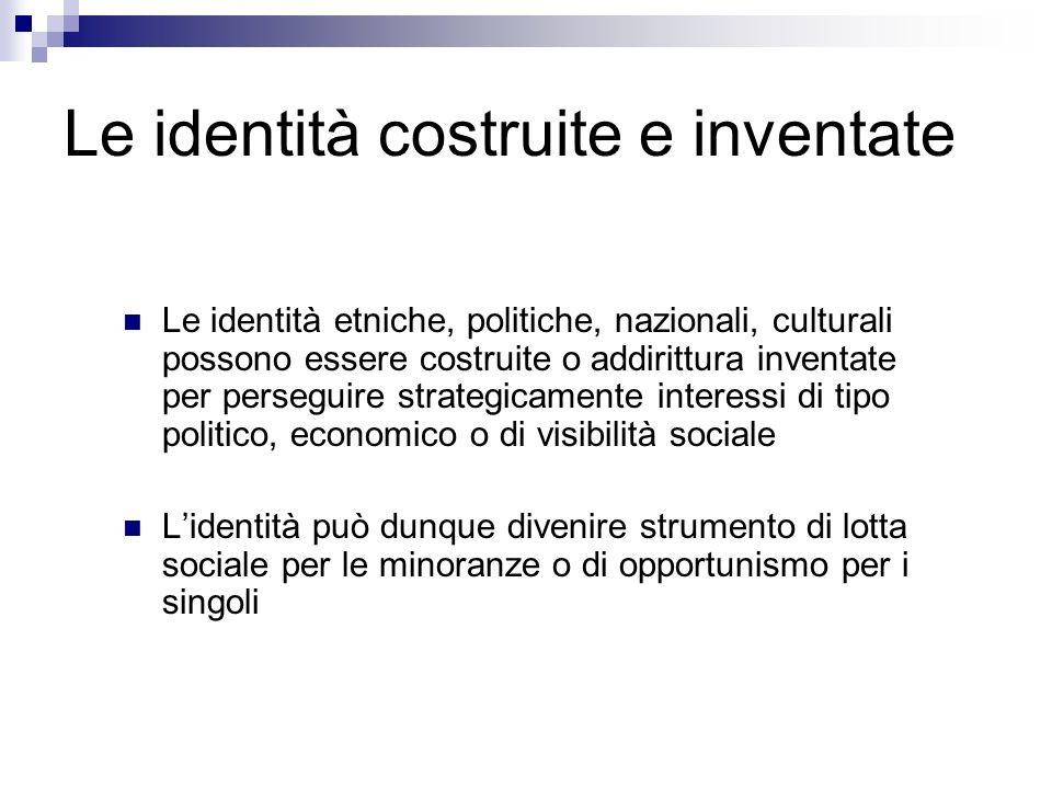 Le identità costruite e inventate