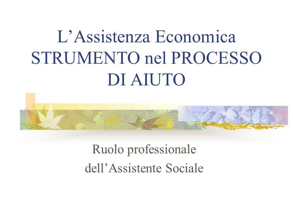 L'Assistenza Economica STRUMENTO nel PROCESSO DI AIUTO