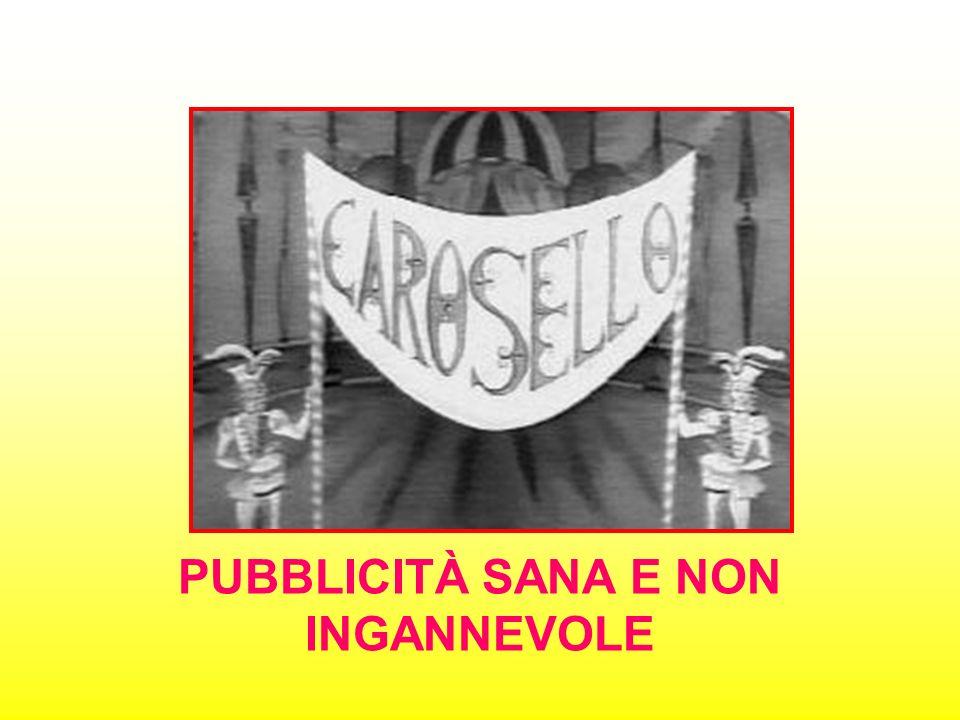 PUBBLICITÀ SANA E NON INGANNEVOLE