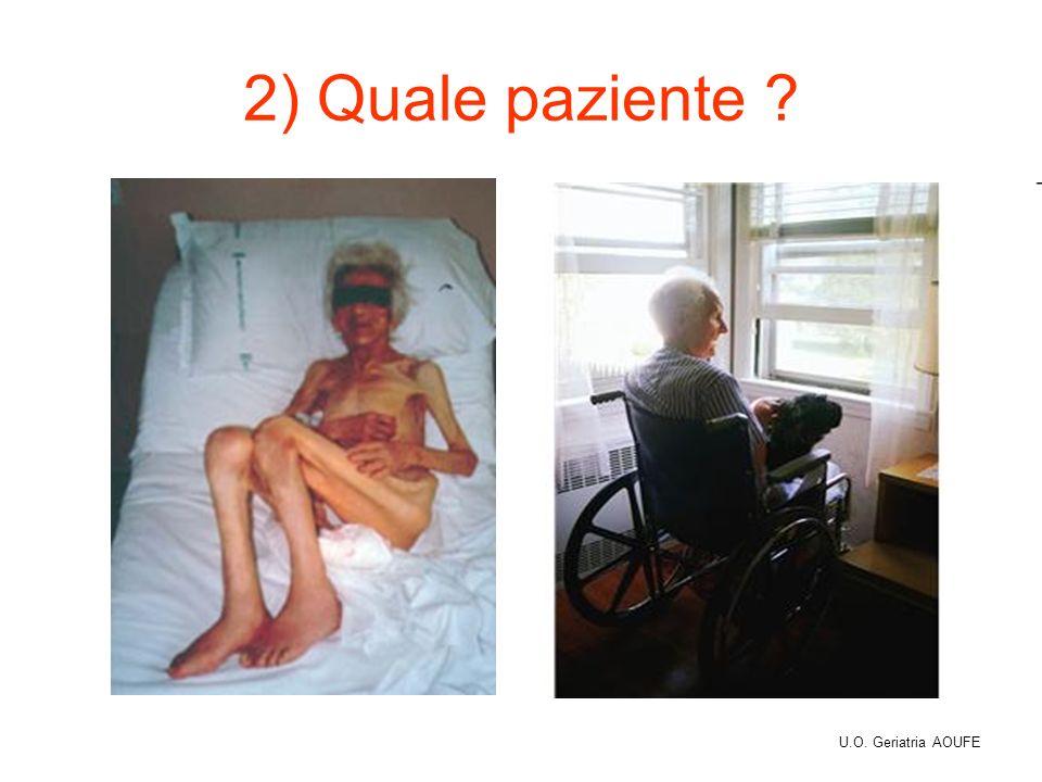 2) Quale paziente U.O. Geriatria AOUFE