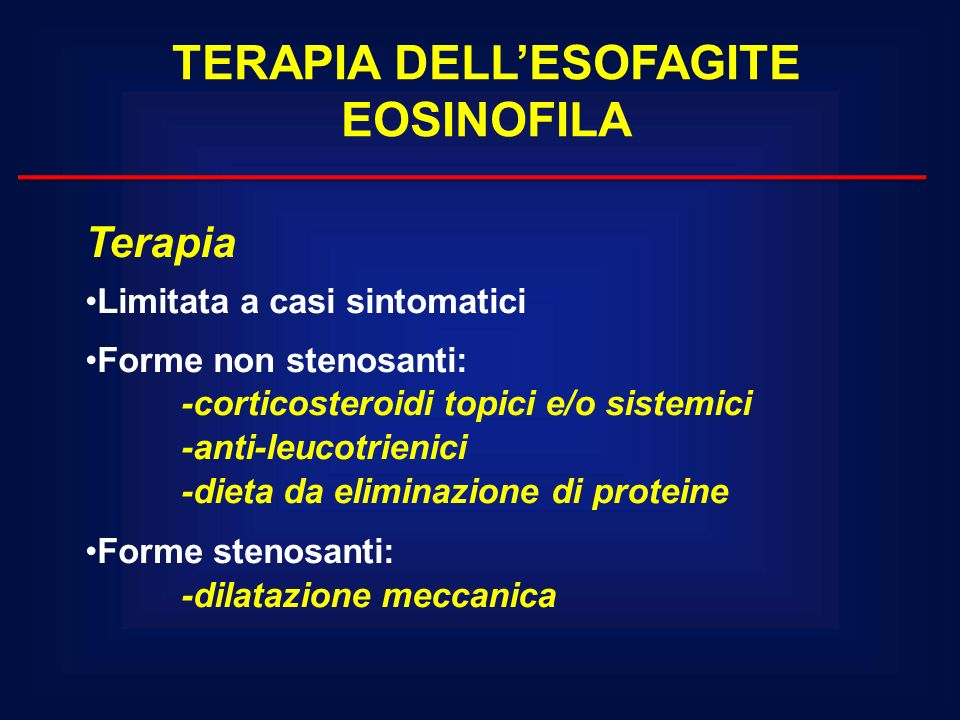 TERAPIA DELL'ESOFAGITE EOSINOFILA