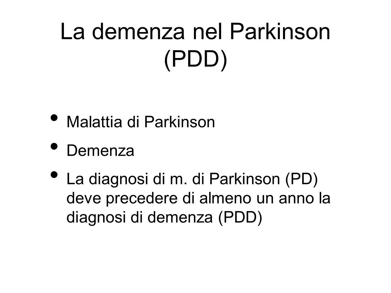 La demenza nel Parkinson (PDD)