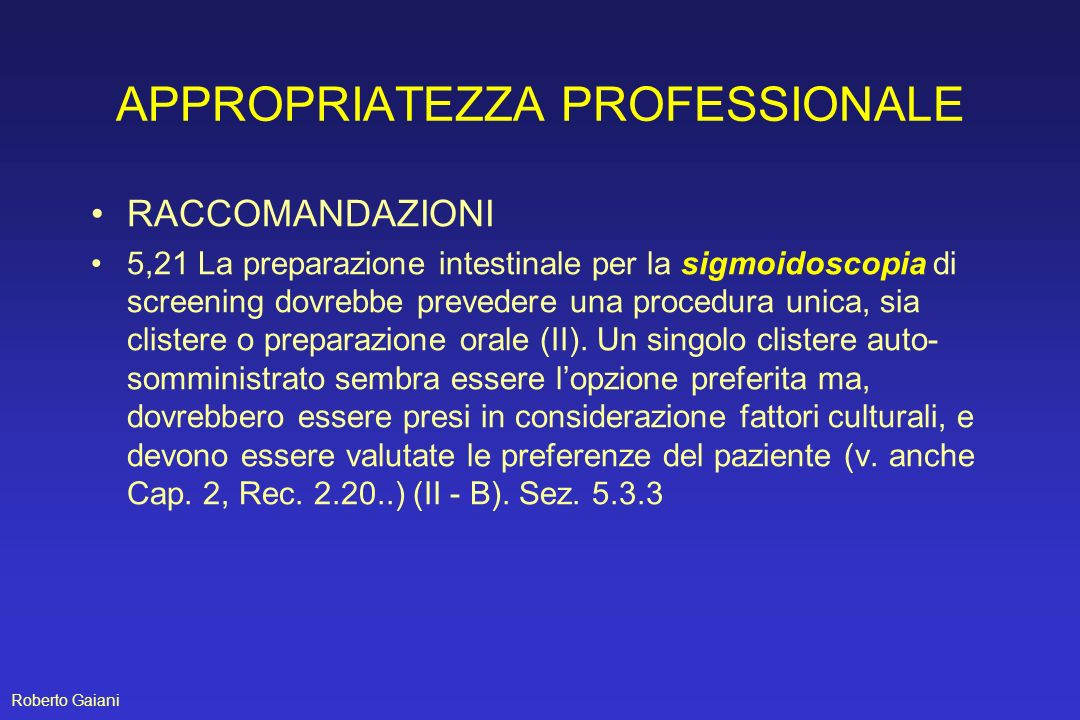 APPROPRIATEZZA PROFESSIONALE