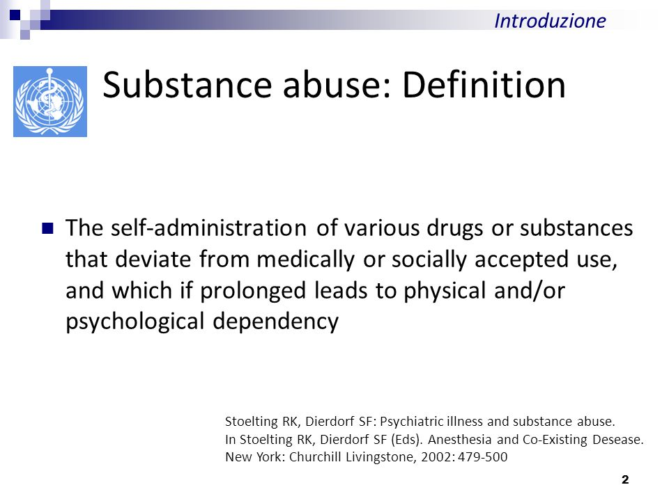 Substance abuse: Definition