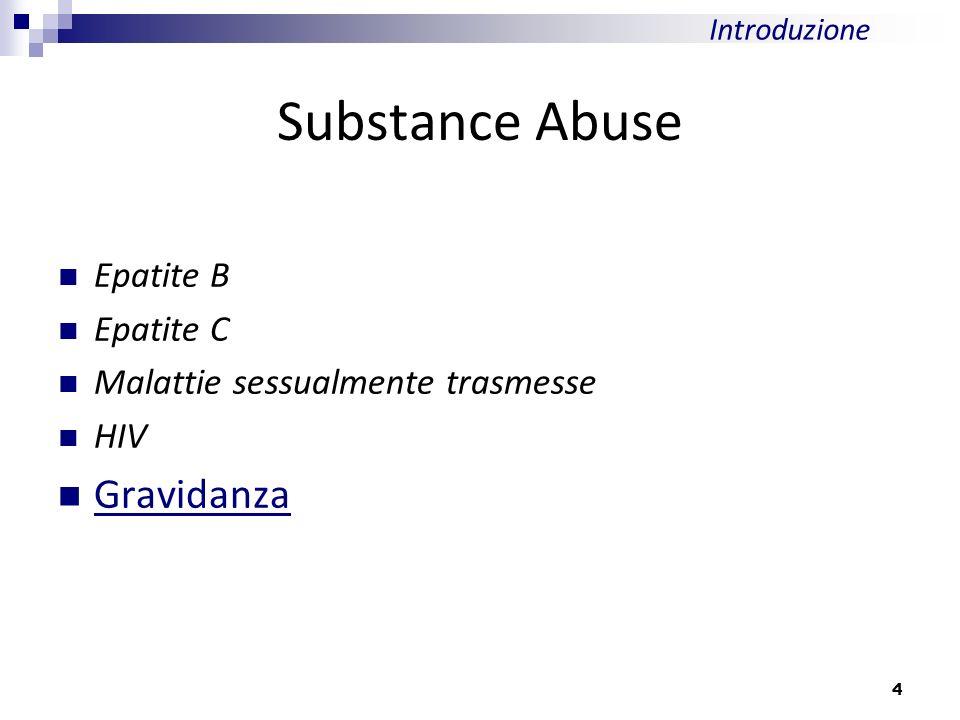 Substance Abuse Gravidanza Epatite B Epatite C