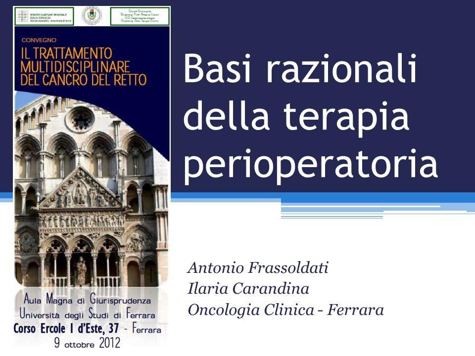 Basi razionali della terapia perioperatoria