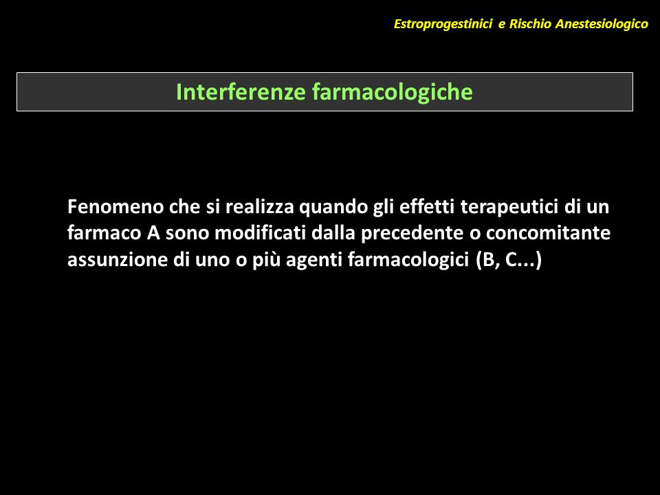Interferenze farmacologiche