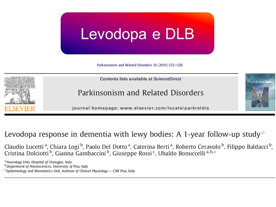 Levodopa e DLB Purpose: To evaluate levodopa responsiveness in patients with probable dementia with Lewy bodies.