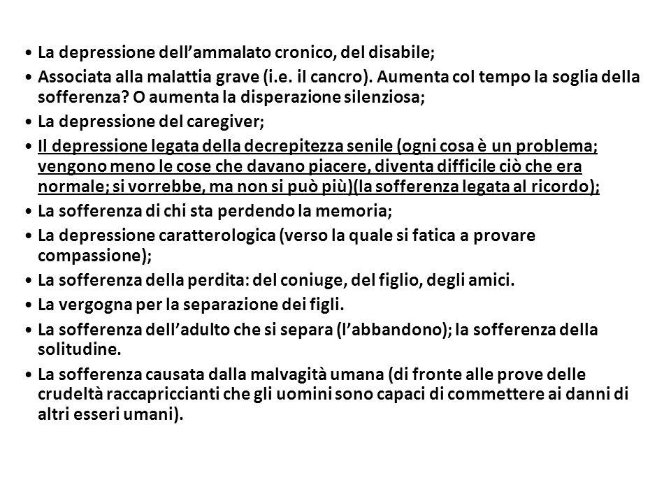 La depressione dell'ammalato cronico, del disabile;