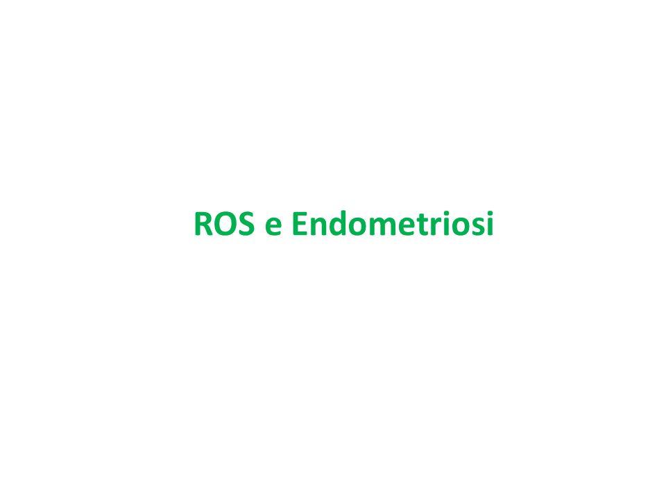 ROS e Endometriosi