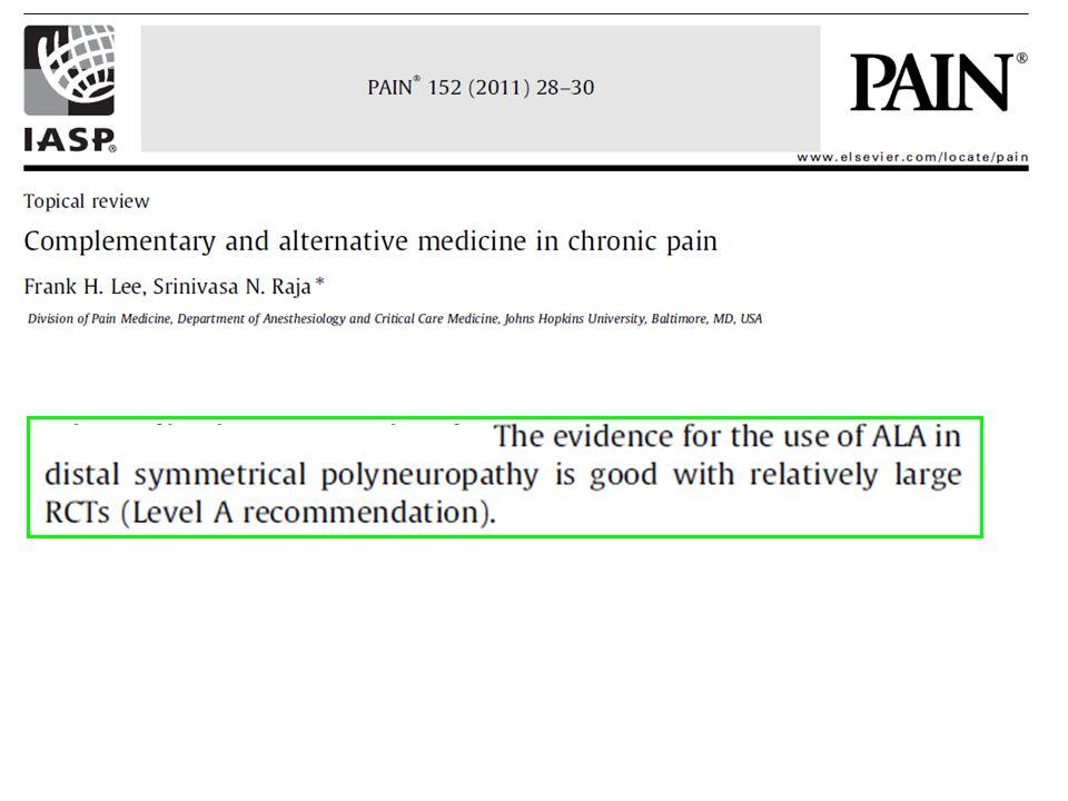 Fra gli antiossidanti l'ALA è quello che dispone della più nutrita documentazione di efficacia clinica nel trattamento del dolore cronico, in particolare del dolore neuropatico.