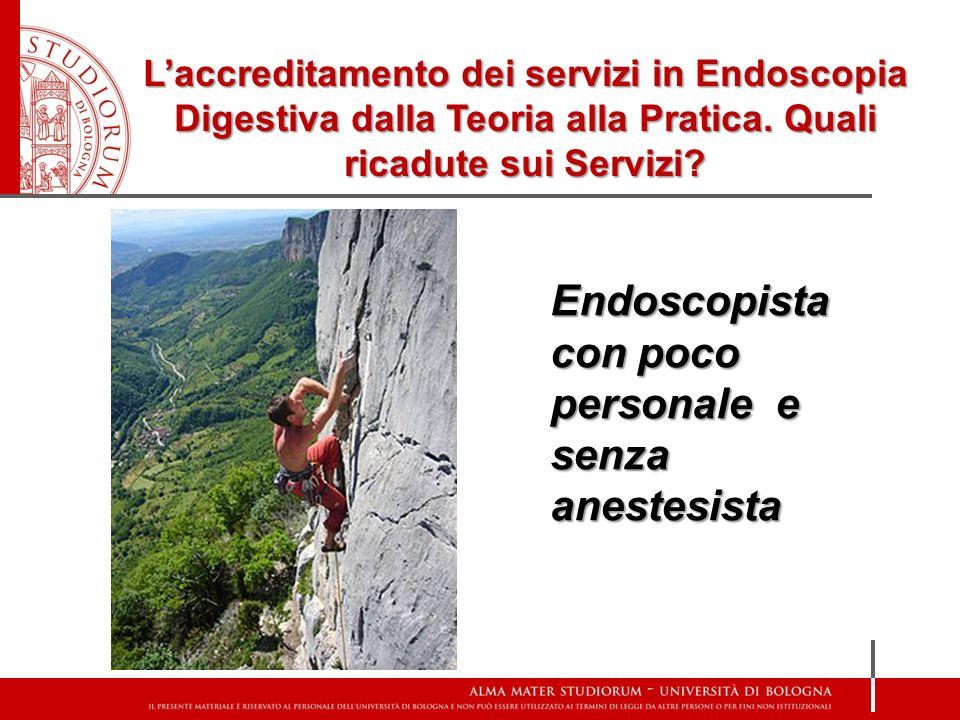 Endoscopista con poco personale e senza anestesista
