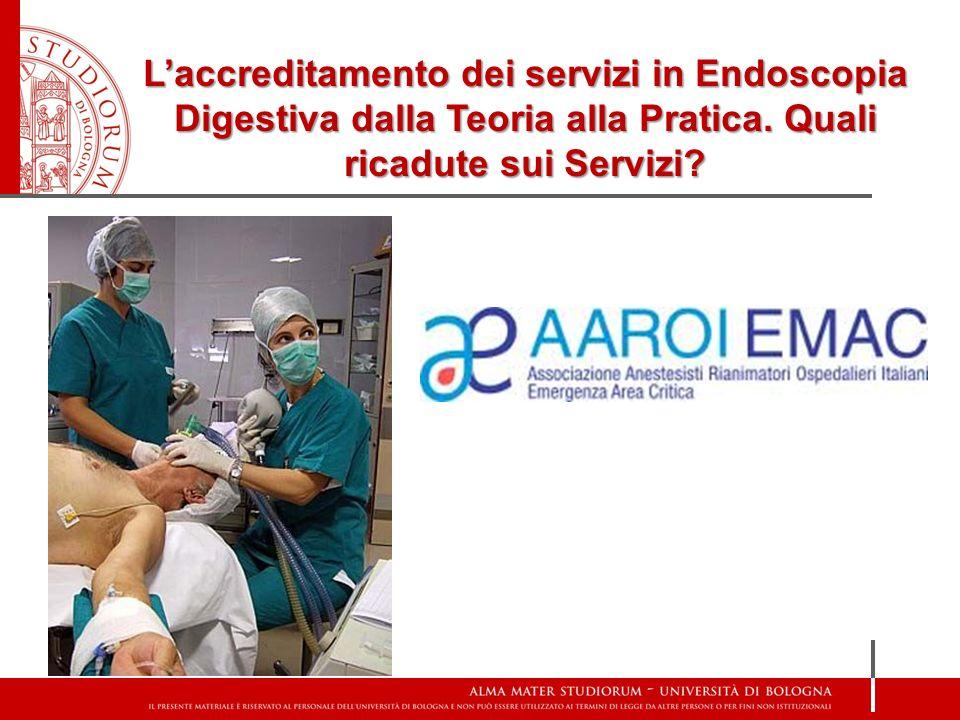 L'accreditamento dei servizi in Endoscopia Digestiva dalla Teoria alla Pratica.