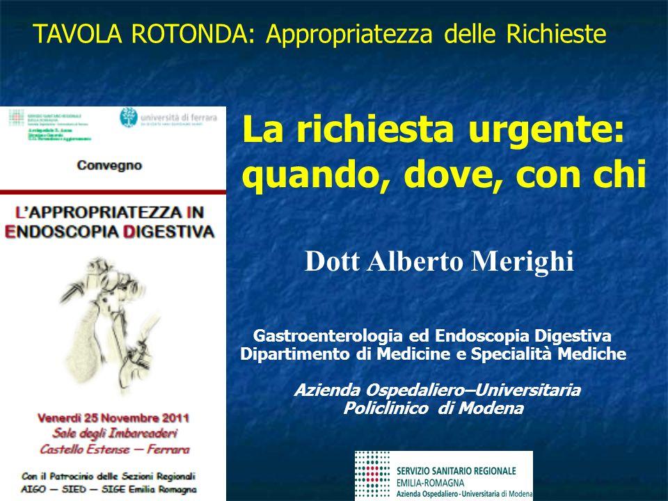 La richiesta urgente: quando, dove, con chi Dott Alberto Merighi