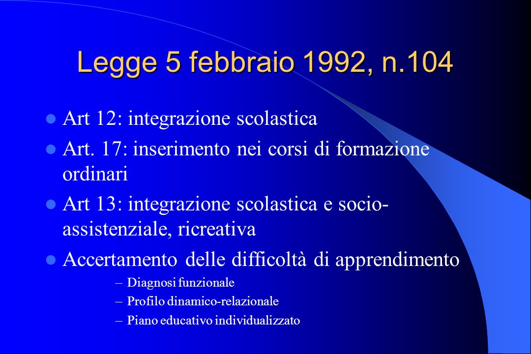 Legge 5 febbraio 1992, n.104 Art 12: integrazione scolastica