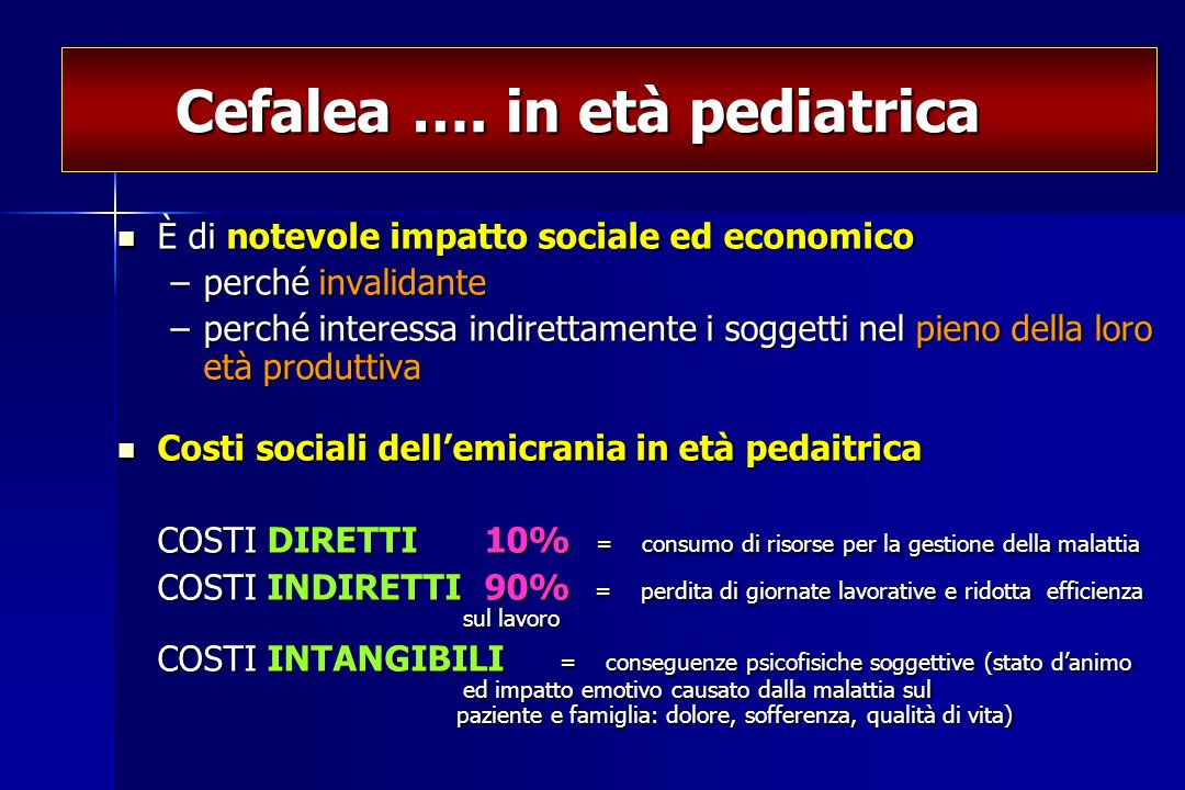 Cefalea …. in età pediatrica