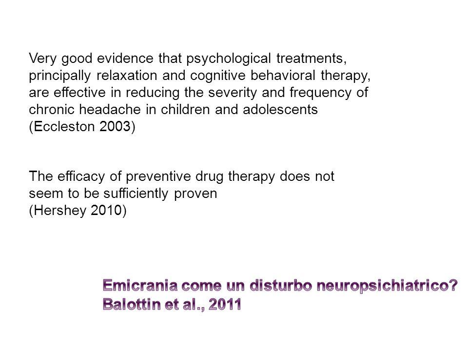 Emicrania come un disturbo neuropsichiatrico Balottin et al., 2011
