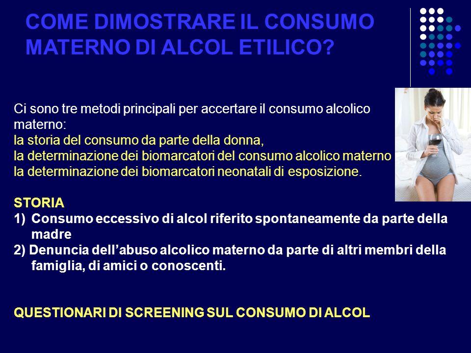 COME DIMOSTRARE IL CONSUMO MATERNO DI ALCOL ETILICO