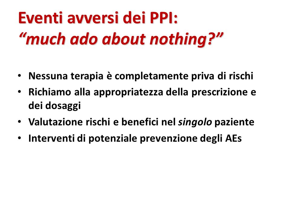 Eventi avversi dei PPI: much ado about nothing