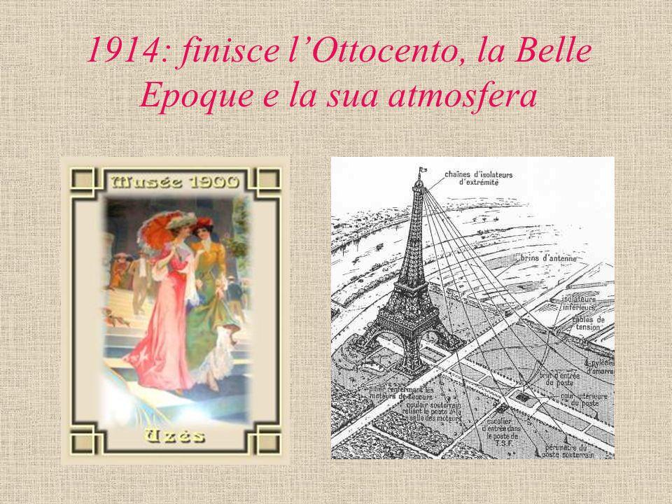 1914: finisce l'Ottocento, la Belle Epoque e la sua atmosfera
