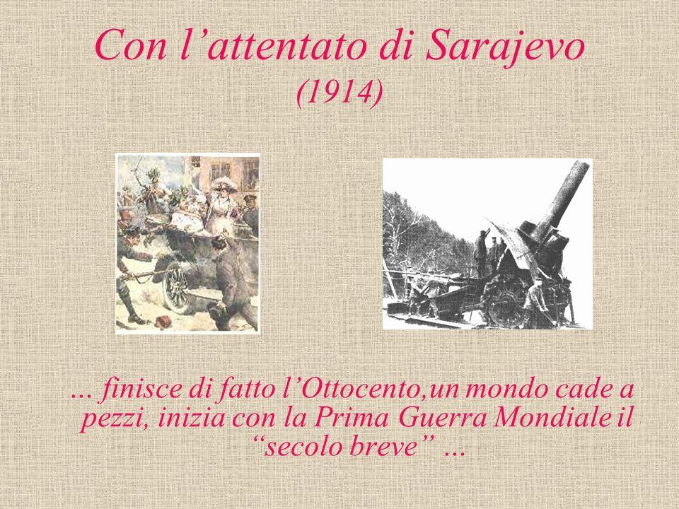 Con l'attentato di Sarajevo (1914)