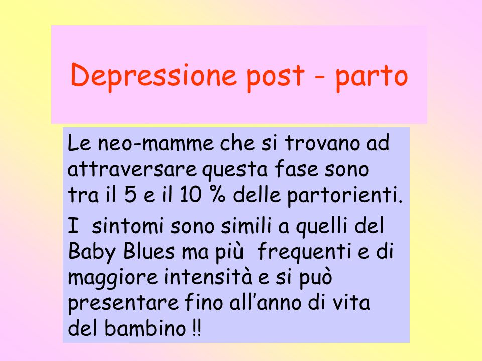 Depressione post - parto