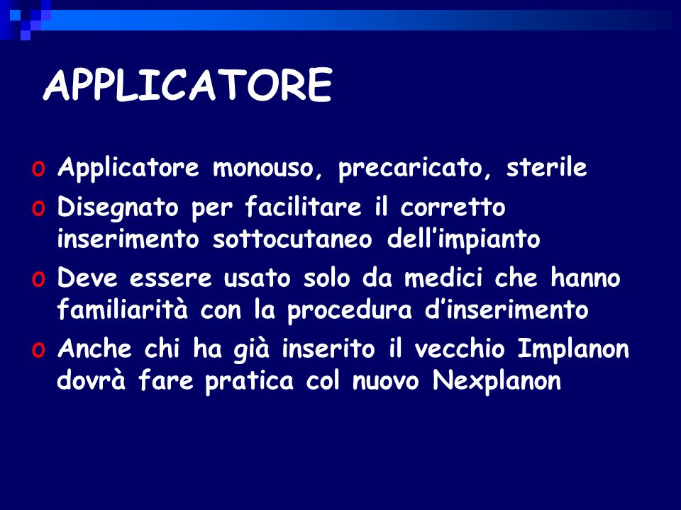 APPLICATORE Applicatore monouso, precaricato, sterile
