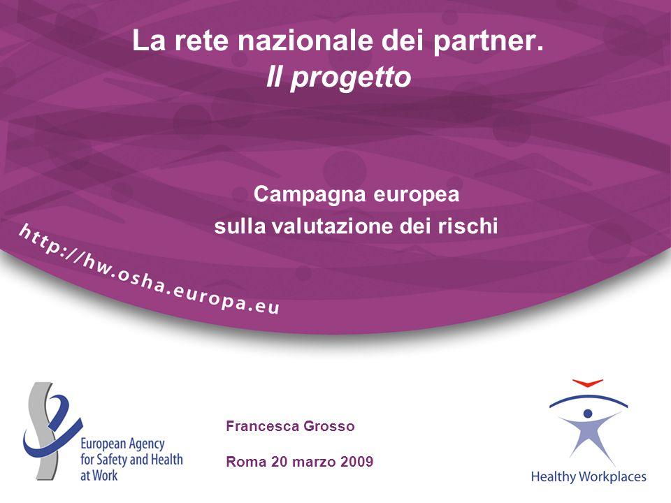 La rete nazionale dei partner. Il progetto