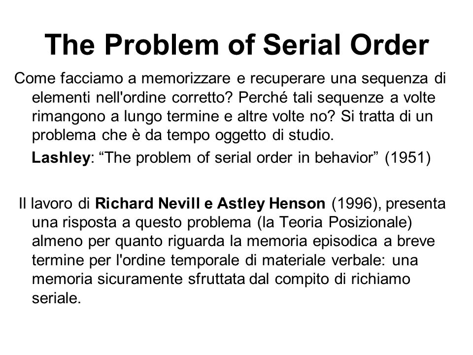 The Problem of Serial Order