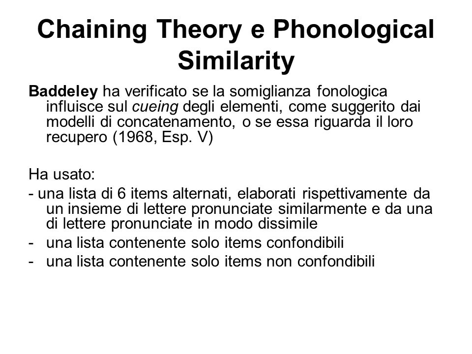 Chaining Theory e Phonological Similarity
