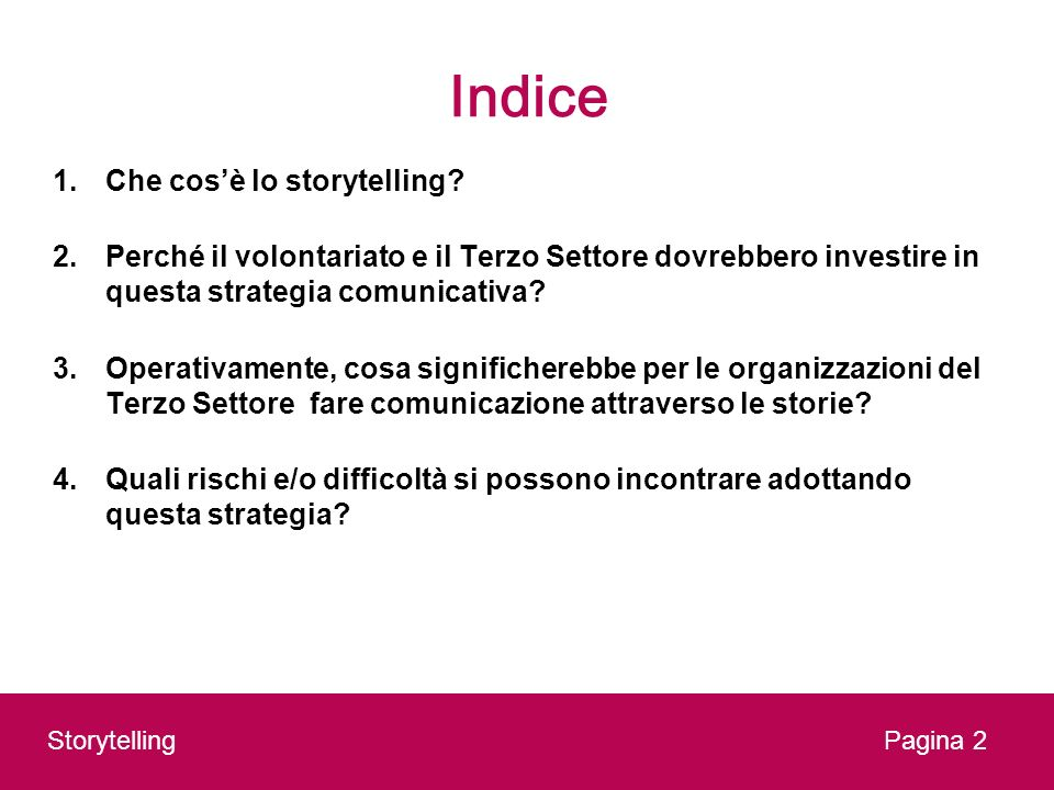 Indice Che cos'è lo storytelling