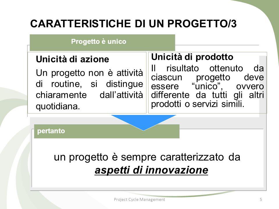 CARATTERISTICHE DI UN PROGETTO/3