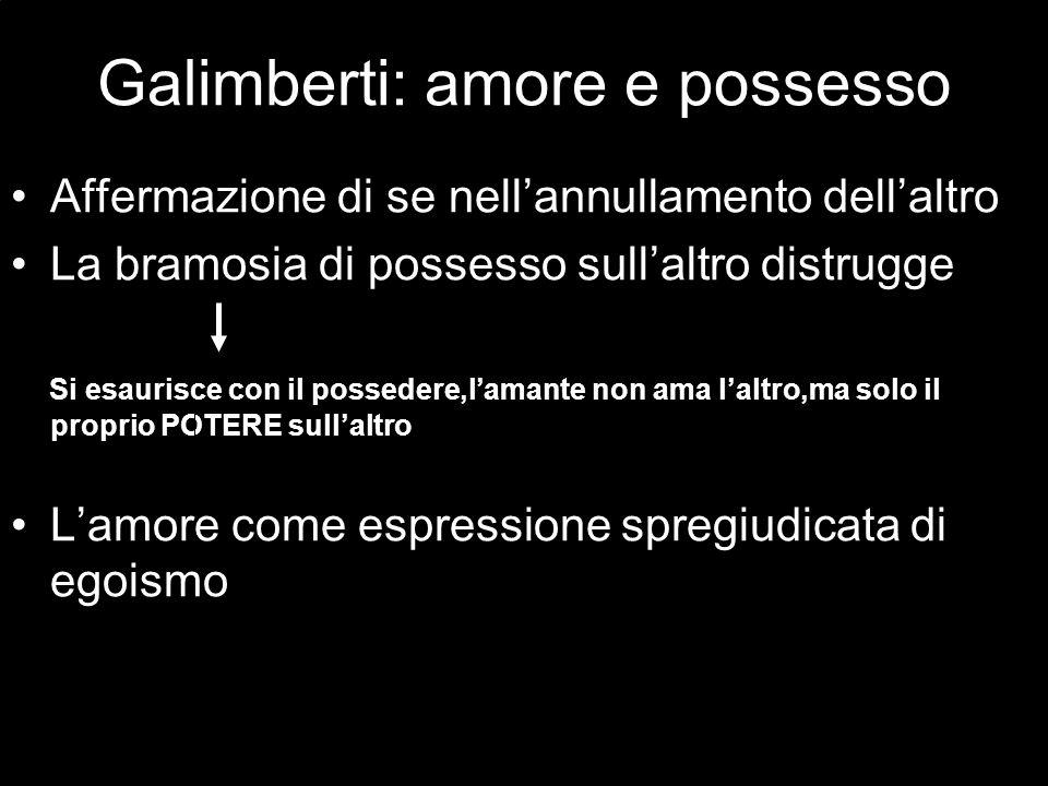 Galimberti: amore e possesso