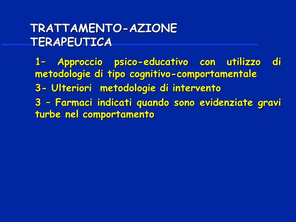 TRATTAMENTO-AZIONE TERAPEUTICA
