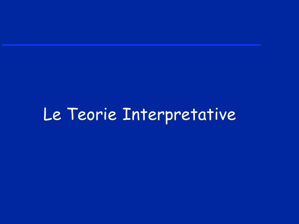Le Teorie Interpretative