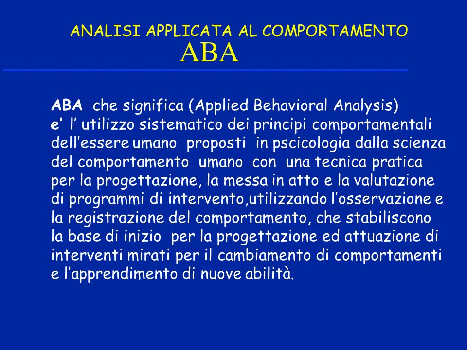 ABA ANALISI APPLICATA AL COMPORTAMENTO