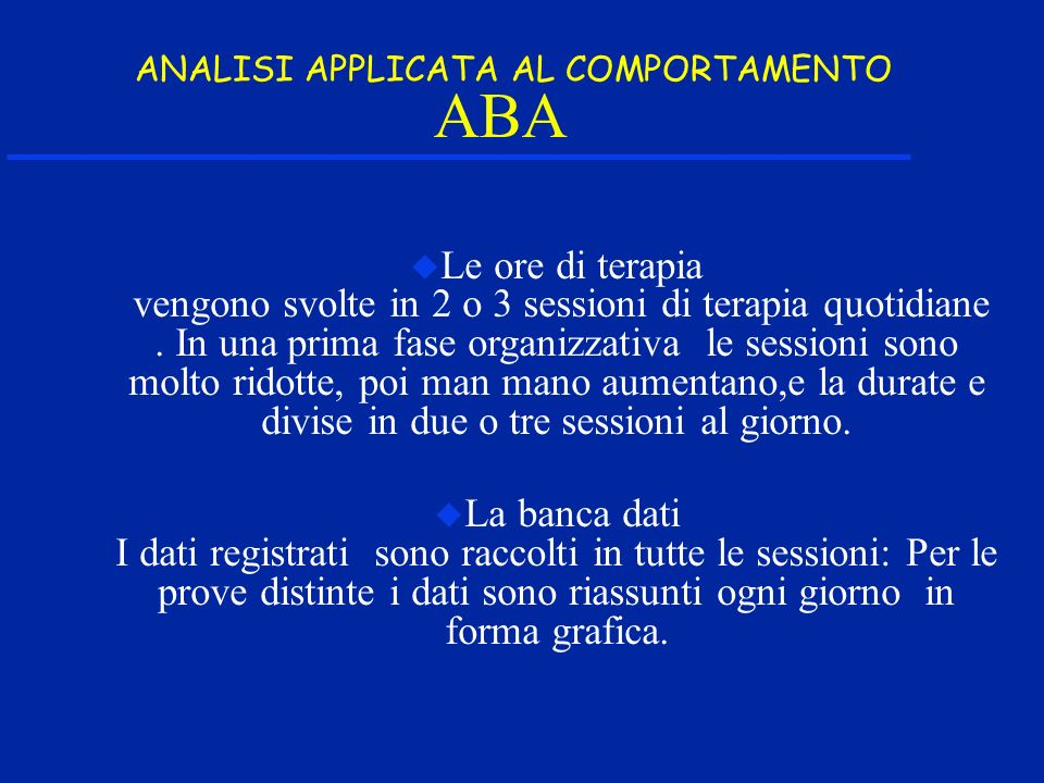 ABA ANALISI APPLICATA AL COMPORTAMENTO.
