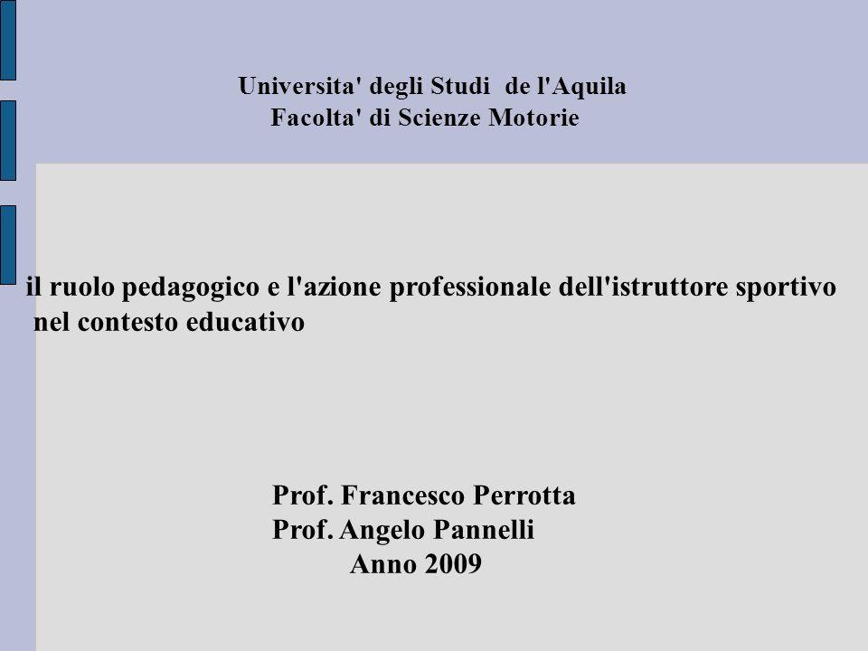 il ruolo pedagogico e l azione professionale dell istruttore sportivo
