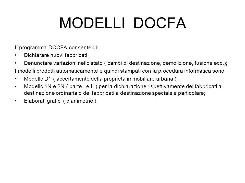MODELLI DOCFA Il programma DOCFA consente di: