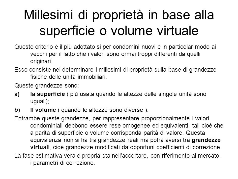 Millesimi di proprietà in base alla superficie o volume virtuale