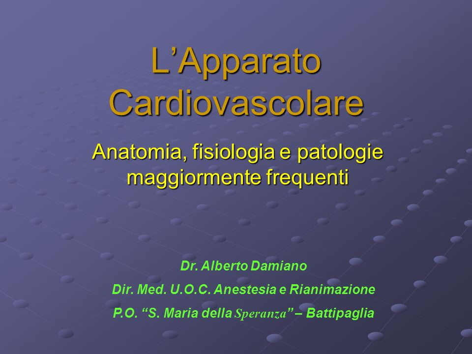 L'Apparato Cardiovascolare