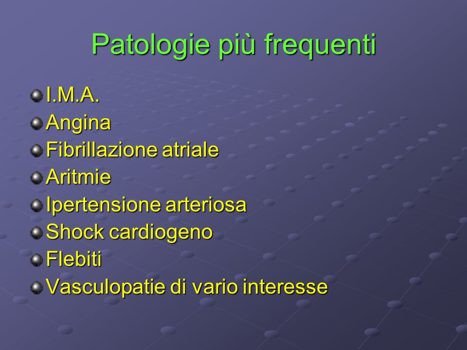 Patologie più frequenti