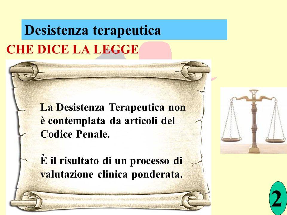 2 Desistenza terapeutica CHE DICE LA LEGGE