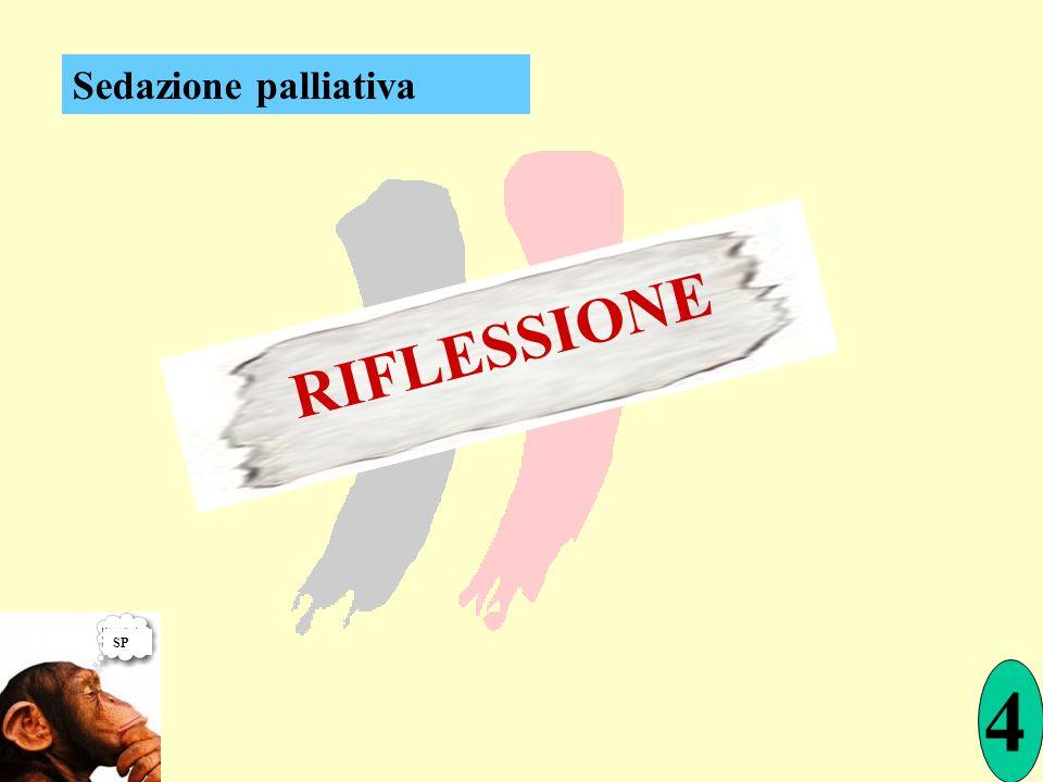Sedazione palliativa RIFLESSIONE SP 4
